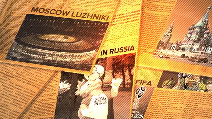 Иностранная пресса  о России перед ЧМ-2018