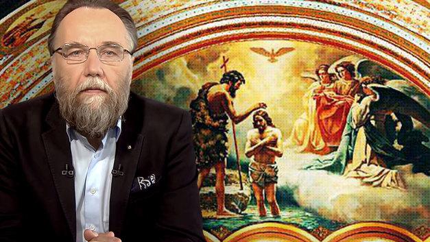 Александр Дугин: С Крещением Господним и начинается наше время - время Христа и нас, христиан